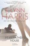 In My Father's House - E. Lynn Harris