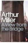 A View from the Bridge - Arthur Miller