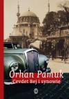 Cevdet Bej i synowie - Orhan Pamuk