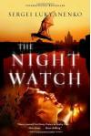 The Night Watch - Sergei Lukyanenko, Vladimir Vassilyev, Andrew Bromfield