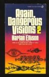 Again, Dangerous Visions II - Harlan Ellison, Ed Emshwiller, David Kerr, Burt K. Filer