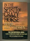 In the Spirit of Crazy Horse - Peter Matthiessen