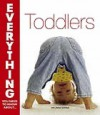 Toddlers (Everything You Need To Know) - Linda Sonna