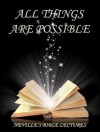 All Things Are Possible (Neville's Bible Lectures) - Neville Goddard