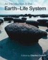 An Introduction to the Earth-Life System - Charles Cockell, Richard Corfield