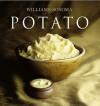 Williams-Sonoma Collection: Potato - Selma Brown Morrow, Williams-Sonoma, Chuck Williams, Maren Caruso