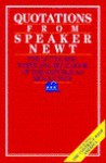 Quotations from Speaker Newt: The Little Red, White, and Blue Book of the Republican Revolution - Newt Gingrich, Amy D. Bernstein
