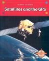 Satellites and the GPS - Natalie M. Rosinsky