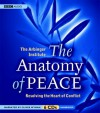 The Anatomy of Peace: Resolving the Heart of Conflict - Arbinger Institute, Oliver Wyman