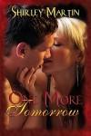 One More Tomorrow - Shirley Martin