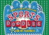 Sports Doodles: Doodle-and-Learn Placemats - Deborah Zemke