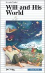 Will and His World - Sylvain Trudel, Suzanne Langlois, Sarah Cummins