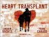 Heart Transplant - Andrew Vachss, Frank Caruso, Zak Mucha