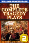 The Complete Tragedy Plays of William Shakespeare V.2 - Kiddy Monster Publication, William Shakespeare
