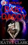 Baby Daddy (Scandals, #1) - Kathy Clark