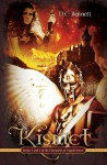 Kismet: Books 1 and 2 of the Chronicles of Angels Series - D.C. Bennett