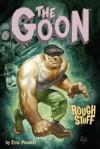 The Goon: Rough Stuff - Eric Powell