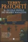 Il piccolo popolo dei grandi magazzini - Terry Pratchett, Pier Francesco Paolini