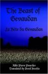 The Beast of Gevaudan: La Bte Du Gvaudan - Abbe, Pierre Pourcher