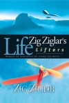 Zig Ziglar's Life Lifters - Zig Ziglar