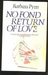 No Fond Return Of Love - Barbara Pym