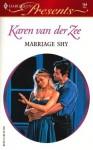 Marriage Shy - Karen van der Zee