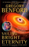 Sailing Bright Eternity - Gregory Benford