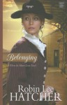 Belonging - Robin Lee Hatcher