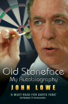Old Stoneface: My Autobiography - John Lowe