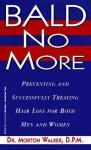 Bald No More - Morton Walker