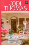 Welcome to Harmony - Jodi Thomas