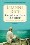 A Minha Verdade é o Amor (Capa Mole) - Luanne Rice, Ana Lourenço
