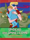 Undead and Unwelcome (MP3 Book) - MaryJanice Davidson, Nancy Wu