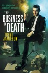 The Business of Death (Death Works Trilogy, #1-3) - Trent Jamieson