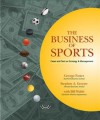 The Business of Sports: Cases and Text on Strategy and Management - George Foster, Bill Walsh