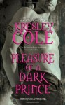 Pleasure of a Dark Prince - Kresley Cole