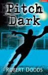 Pitch Dark - Robert Dodds