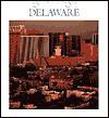 Delaware (From Sea To Shining Sea) - Dennis Brindell Fradin