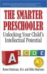 The Smarter Preschooler - Renee Mosiman