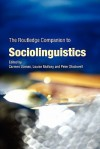 The Routledge Companion to Sociolinguistics - Carmen Llamas, Peter Stockwell, Louise Mullany