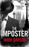 The Imposter (Soho Noir Thrillers, #2) - Mark Dawson