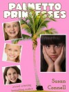 Palmetto Princesses - Susan Connell
