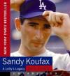 Sandy Koufax (Audio) - Jane Leavy, Charley Steiner