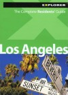 Los Angeles Residents' Guide - Explorer Publishing