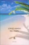 Mar Muerto - 689 - Jorge Amado