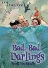 Bad, Bad Darlings - Sam Llewellyn