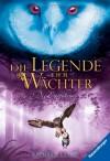 Die Entführung (Legende der Wächter, #1) - Kathryn Lasky, Katharina Orgaß