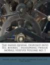 The Faerie Qveene, Disposed Into XII. Bookes,: Fashioning Twelue Morall Vertues Volume No. 1 - Edmund Spenser, Joseph 19th cent. binder Zaehnsdorf