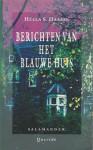 Berichten van het Blauwe Huis - Hella S. Haasse