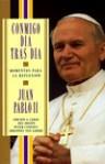 Conmigo dia tras dia: Momentos para la reflexion - Pope John Paul II, Peter Canisius Johannes van Lierde, Antonio Aramayono Alonso